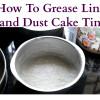 How To Prepare Cake Tin For Baking Cakes - Baking Basics