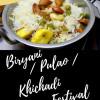 Biryani / Pulao / Kichdi Festival - April Mega Marathon