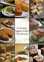 8 Amazing Eggless Indian Teacake Recipes